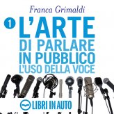 L'Arte di Parlare in Pubblico - Comunicare con Successo - Download MP3