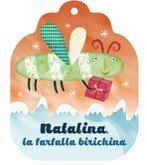 Natalina la Farfalla Birichina