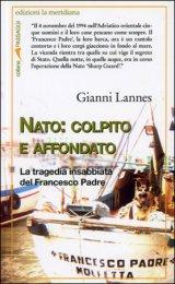 Nato: Colpito e Affondato