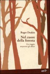 Nel Cuore della Foresta