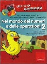 Nel Mondo dei Numeri e delle Operazioni 2 + CD