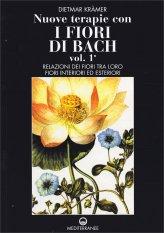Nuove Terapie con i Fiori di Bach - Volume 1 e 2