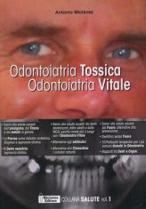 Odontoiatria Tossica Odontoiatria Vitale - Libro