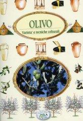Olivo - Varietà e Tecniche Colturali - Libro