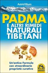 Padma e altri Rimedi Naturali Tibetani - Libro