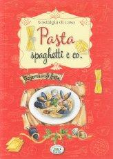Pasta, Spaghetti & Co