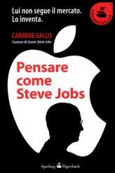 Pensare come Steve Jobs - Libro