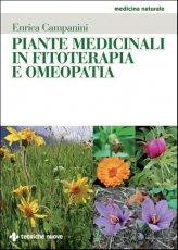 Piante Medicinali in Fitoterapia e Omeopatia - Libro