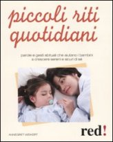 Piccoli Riti Quotidiani