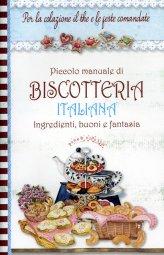Piccolo Manuale di Biscotteria Italiana