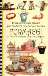 Piccolo Manuale Pratico per Produrre in Fattoria o in Casa Formaggi di Latte di Mucca, Pecora e Capra