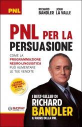 PNL per la Persuasione (Persuasion Engineering) - Libro
