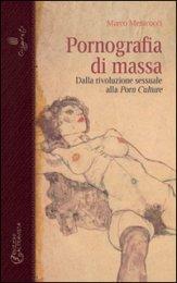 Pornografia di Massa - Libro