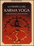 La Pratica del Karma Yoga