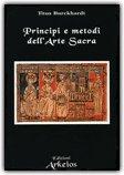 Principi e Metodi dell'Arte Sacra