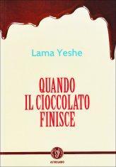 Quando il Cioccolato Finisce