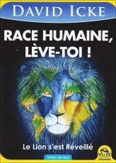 Race Humaine, Leve-toi!