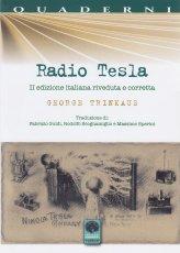 Radio Tesla - I Segreti della radio di Tesla e dell'energia senza fili