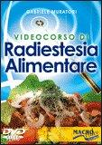 Videocorso di Radiestesia Alimentare - DVD