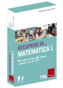 Recupero in... Matematica - Kit CD-Rom + Libro. Vol. 1