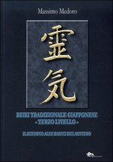 Reiki Tradizionale Giapponese - Terzo Livello