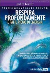 Respira Profondamente e Fai il Pieno di Energia