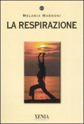 LA RESPIRAZIONE ORIENTALE: UNIRE L'INTENZIONE AL RESPIRO 1