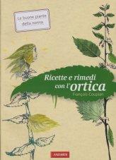 Ricette e Rimedi con l'Ortica - Libro