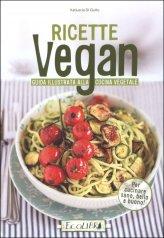 Ricette Vegan - Guida Illustrata alla Cucina Vegetale