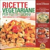 Ricette Vegetariane per Tutti i Giorni