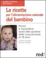 Le Ricette Per L'Alimentazione Naturale Del Bambino