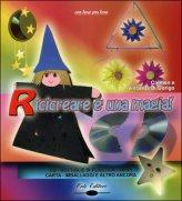 Ricicreare è una Magia! con DVD