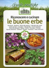 Riconoscere e Cucinare le Buone Erbe - Libro