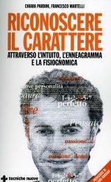 Riconoscere il Carattere attraverso l'Intuito, l'Enneagramma e la Fisiognomica - Libro