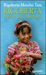Rigoberta i Maya e il Mondo