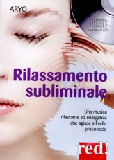 Rilassamento Subliminale - CD audio