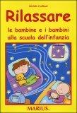 Rilassare le Bambine e i Bambini alla Scuola dell'Infanzia