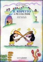 Il Rispetto a Piccoli Passi