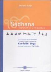 Sadhana Kundalini Yoga