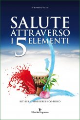 Salute attraverso i 5 Elementi - Libro