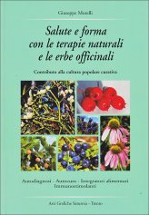 Salute e Forma con le Terapie Naturali e le Erbe Officinali