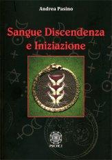 Sangue Discendenza e Iniziazione - Libro