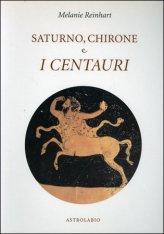 Saturno, Chirone e i Centauri