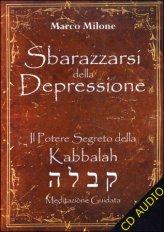 Sbarazzarsi della Depressione - CD