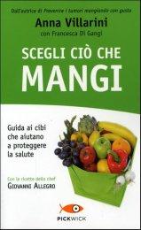 Scegli ciò che Mangi - Libro