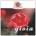 Scegli la Gioia - CD