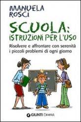 Scuola: Istruzioni per l'Uso