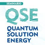 SEMINARIO: QSE Quantum Solution Energy con Emiliano Soldani
