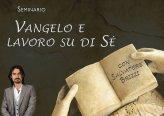 Seminario - Vangelo e Lavoro su di Sè di Salvatore Brizzi