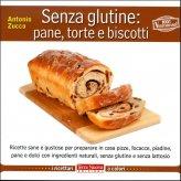 Senza Glutine: Pane, Torte e Biscotti - Libro